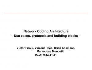 Network Coding Architecture - Use cases, protocols and building blocks -