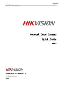 Network Cube Camera Quick Guide