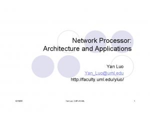 Network Processor: Architecture and Applications