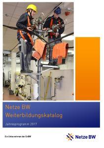 Netze BW Weiterbildungskatalog. Jahresprogramm Ein Unternehmen der EnBW