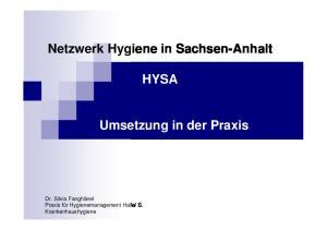 Netzwerk Hygiene in Sachsen-Anhalt HYSA. Umsetzung in der Praxis
