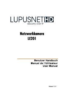 Netzwerkkamera LE201 Benutzer Handbuch Manuel de l Utilisateur User Manual