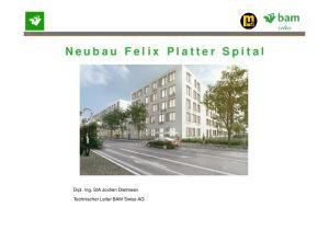 Neubau Felix Platter Spital