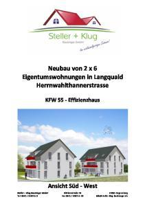 Neubau von 2 x 6 Eigentumswohnungen in Langquaid Herrnwahlthannerstrasse