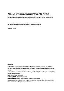 Neue Pflanzenzuchtverfahren Aktualisierung des Grundlagenberichts aus dem Jahr 2012