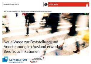 Neue Wege zur Feststellung und Anerkennung im Ausland erworbener Berufsqualifikationen