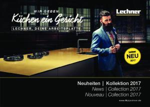Neuheiten Kollektion 2017 News Collection 2017 Nouveau Collection 2017
