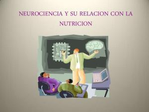 NEUROCIENCIA Y SU RELACION CON LA NUTRICION