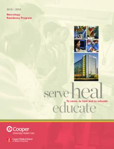 Neurology Residency Program. heal. serve. educate. To serve, to heal and to educate