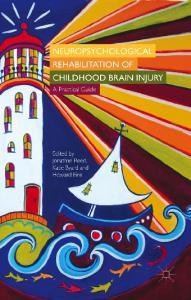 Neuropsychological Rehabilitation of Childhood Brain Injury