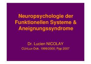 Neuropsychologie der Funktionellen Systeme & Aneignungssyndrome