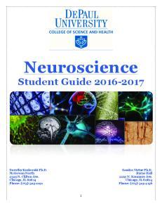 Neuroscience. Student Guide Dorothy Kozlowski Ph.D. McGowan North 2325 N. Clifton Ave. Chicago, IL Phone: (773)