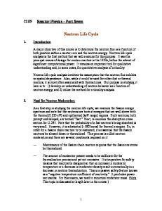 Neutron Life Cycle Reactor Physics Part Seven. 1. Introduction