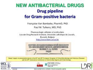 NEW ANTIBACTERIAL DRUGS Drug pipeline for Gram-positive bacteria