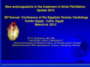 New anticoagulants in the treatment of Atrial Fibrillation: Update 2012