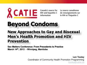 New Approaches to Gay and Bisexual Men s Health Promotion and HIV Prevention