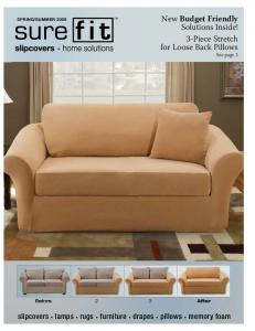 New Budget Friendly Solutions Inside! 3-Piece Stretch for Loose Back Pillows See page 3