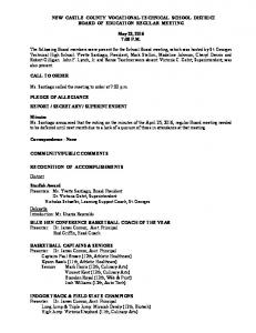NEW CASTLE COUNTY VOCATIONAL-TECHNICAL SCHOOL DISTRICT BOARD OF EDUCATION REGULAR MEETING. May 23, :00 P.M