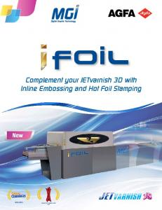 New. Complement your JETvarnish 3D with Inline Embossing and Hot Foil Stamping