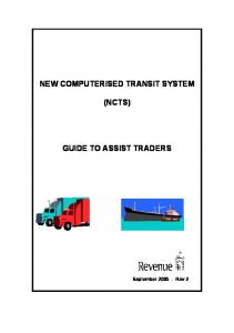 NEW COMPUTERISED TRANSIT SYSTEM (NCTS) GUIDE TO ASSIST TRADERS