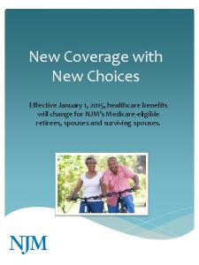 New Coverage with New Choices