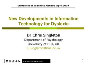 New Developments in Information Technology for Dyslexia