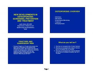 NEW DEVELOPMENTS IN OSTEOPOROSIS: SCREENING, PREVENTION AND TREATMENT