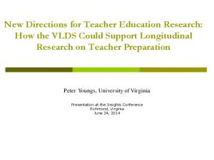 New Directions for Teacher Education Research: How the VLDS Could Support Longitudinal Research on Teacher Preparation