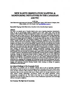 NEW EARTH OBSERVATION MAPPING & MONITORING INITIATIVES IN THE CANADIAN ARCTIC