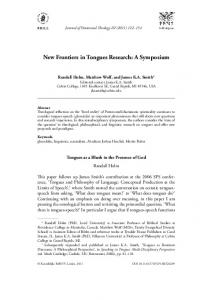 New Frontiers in Tongues Research: A Symposium