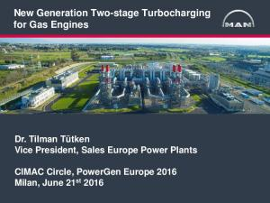 New Generation Two-stage Turbocharging for Gas Engines