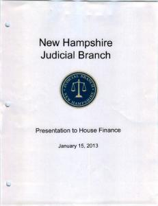 New Hampshire Judicial Branch. Presentation to House Finance