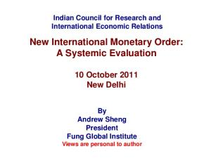 New International Monetary Order: A Systemic Evaluation