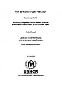 NEW ISSUES IN REFUGEE RESEARCH. Protecting refugees and asylum seekers under the International Covenant on Civil and Political Rights