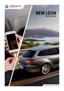 NEW LEON. Multimedia TECHNOLOGY TO ENJOY