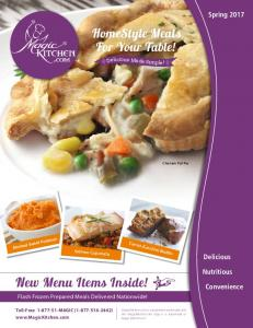 New Menu Items Inside! ] HomeStyle Meals For Your Table! Spring Delicious. Nutritious. Convenience