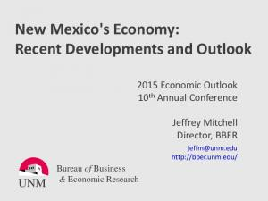 New Mexico's Economy: Recent Developments and Outlook