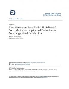 New Mothers and Social Media: The Effects of Social Media Consumption and Production on Social Support and Parental Stress