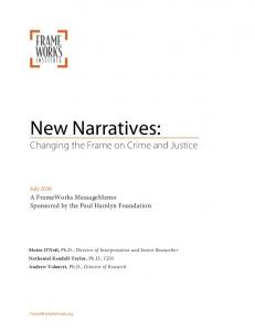 New Narratives: Changing the Frame on Crime and Justice
