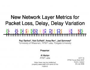 New Network Layer Metrics for Packet Loss, Delay, Delay Variation