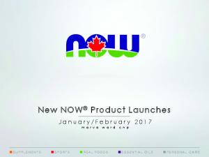 New NOW Product Launches