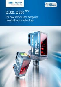 New O500, O300. The new performance categories in optical sensor technology
