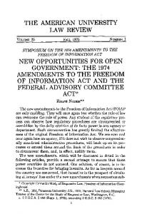 NEW OPPORTUNITIES FOR OPEN GOVERNMENT: THE 1974 AMENDMENTS TO THE FREEDOM OF INFORMATION ACT AND THE FEDERAL ADVISORY COMMITEE ACT*