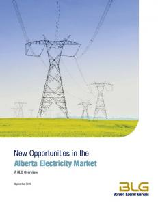 New Opportunities in the Alberta Electricity Market. A BLG Overview