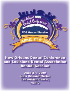 New Orleans Dental Conference and Louisiana Dental Association Annual Session