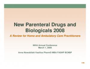 New Parenteral Drugs and Biologicals 2008