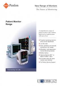 New Range of Monitors. Patient Monitor Range. The Future of Monitoring. Partnership for Life
