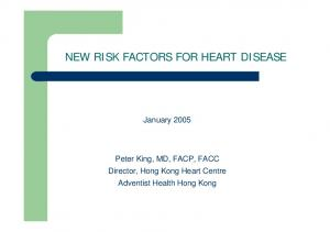 NEW RISK FACTORS FOR HEART DISEASE