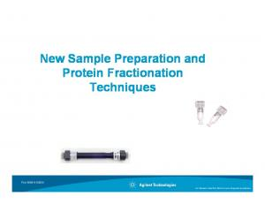 New Sample Preparation and Protein Fractionation Techniques