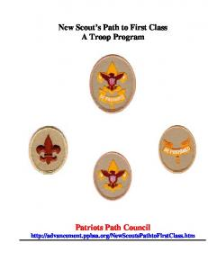 New Scout s Path to First Class A Troop Program